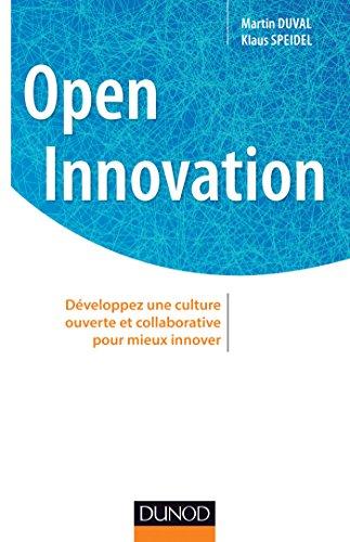 Open innovation: Développez une culture ouverte et collaborative pour mieux innover