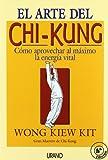 El arte del Chi-kung (Medicinas complementarias)