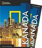 NATIONAL GEOGRAPHIC Reiseführer Kanada: Das ultimative Reisehandbuch mit über 500 Adressen und praktischer Faltkarte zum Herausnehmen für alle Traveler. (NG_Traveller)