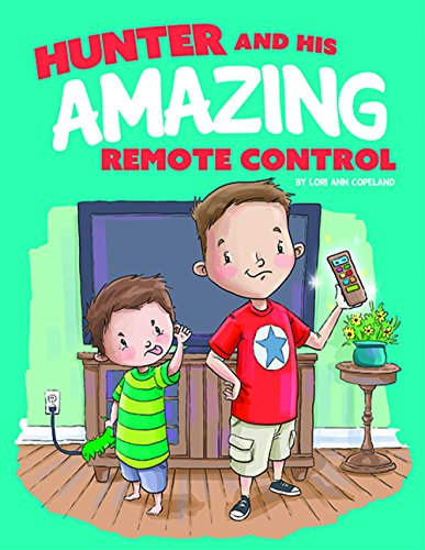 Hunter And His Amazing Remote Control