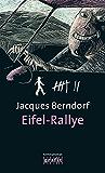 Eifel-Rallye: Der 6. Siggi-Baumeister-Krimi (Eifel-Krimi)