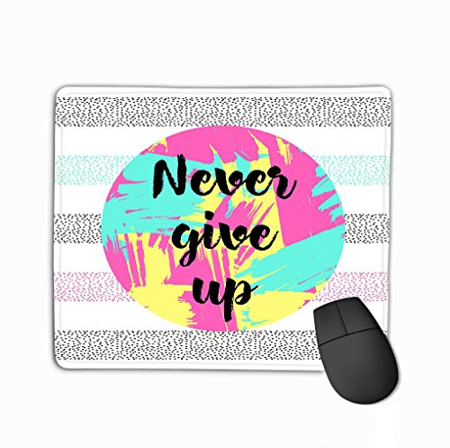 Mouse pad Never give up Text Abstract Colorful Circle Background Inspiration Motivation Poster steelseriesKeyboard
