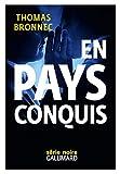 En pays conquis (Série noire) (French Edition)