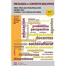 Psicólogos en contextos educativos: Diez años de investigación desde una perspectiva sociocultural (Magenta, Psicólogos en las aulas)