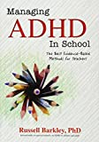 Managing ADHD in Schools: The Best Evidence-Based Methods for Teachers