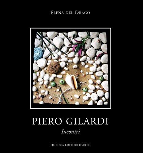 Piero Gilardi. Incontri. Ediz. illustrata