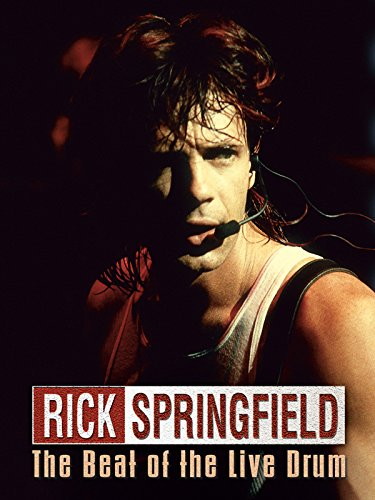 Rick Springfield - To The Beat of the Live Drum