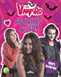 Chica Vampiro - Activit�s et Jeux 100...