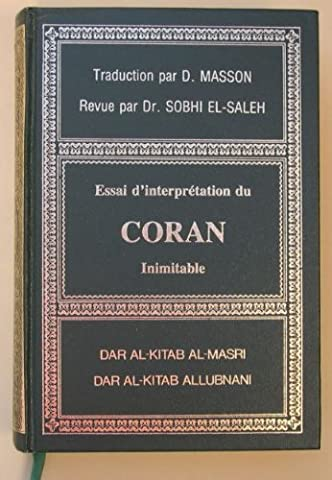 Le Coran Masson - Essai d'interprétation du CORAN