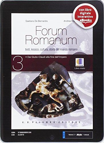 Forum romanum. Per i Licei. Con e-book. Con espansione online: 3