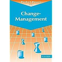 Change-Management: Sieben Methoden für die Gestaltung von Veränderungsprozessen