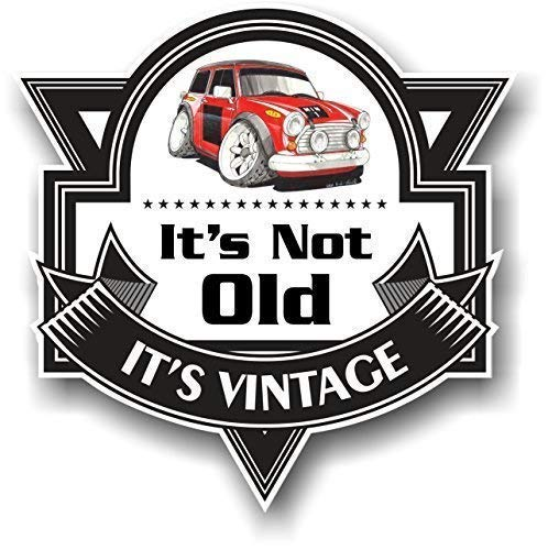 Koolart Cartoon ' IT'S NOT OLD IT'S VINTAGE ' Slogan for sale  Delivered anywhere in UK