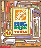 Homes Depot Best Deals - The Home Depot Big Book of Tools by Kimberly Weinberger (2001-10-01)