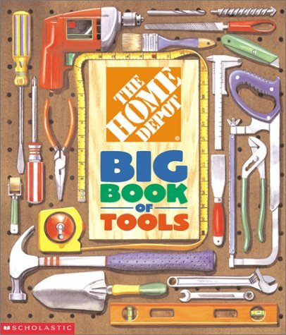 The Home Depot Big Book of Tools by Kimberly Weinberger (2001-10-01)