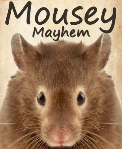 ear Olds) (English Edition) (Mousey Maus)