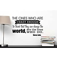 Wall Decal The ones who are crazy enough to think that they can change the world are the ones who do. Vinyl wall art inspirational Steve Jobs motivational saying sticker quote by Ideogram Designs by Ideogram Designs - Disney World Photo