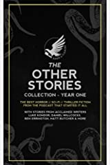 The Other Stories: Collection - Year One (The Other Stories Podcast) Paperback