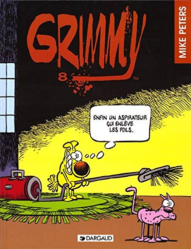 Grimmy, tome 8 : Enfin un aspirateur... Grimmy par Peters