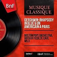 Gershwin: Rhapsody in Blue & Un américain à Paris (Mono Version)