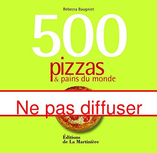 500-pizzas-pains-du-monde