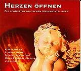 Herzen öffnen - Die schönsten deutschen Weihnachtslieder -