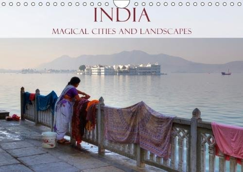 India - Magical Cities and Landscapes 2018: A Photo Journey from North to South of Fascinating India. (Calvendo Places)