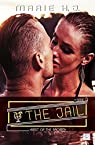 The Jail, tome 3 : Best Of The Broken par H-J.