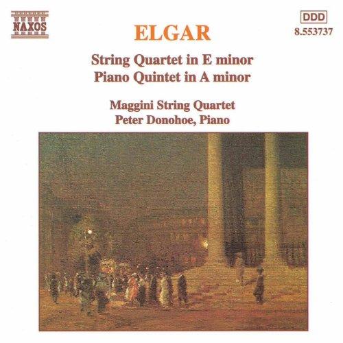 Elgar: String Quartet in E Minor / Piano Quintet in A Minor
