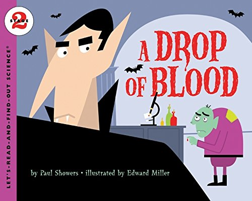 A Drop of Blood (Let'S-Read-And-Find-Out Science. Stage 2) por Paul Showers