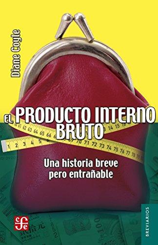 El producto interior bruto (Breviarios)