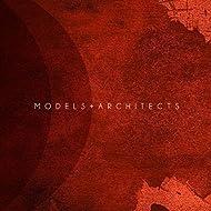 Models + Architects
