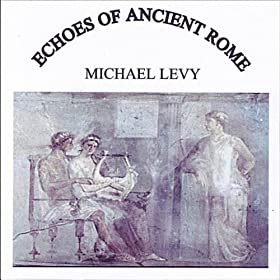 Echoes of Ancient Rome