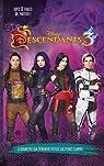 Descendants 3 - Le roman du film: Novélisation du troisième film par Disney