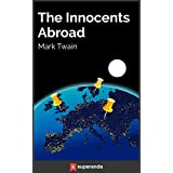 The Innocents Abroad (Illustrated) (English Edition)