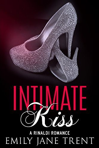 Intimate Kiss (Bend To My Will #3)