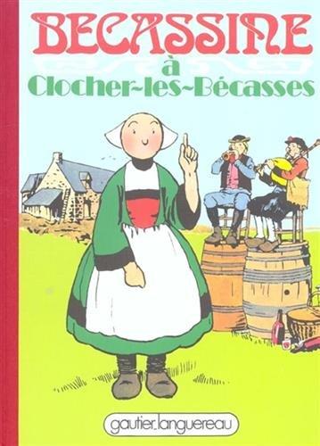 Bécassine à Clocher-les-Bécasses, tome 17