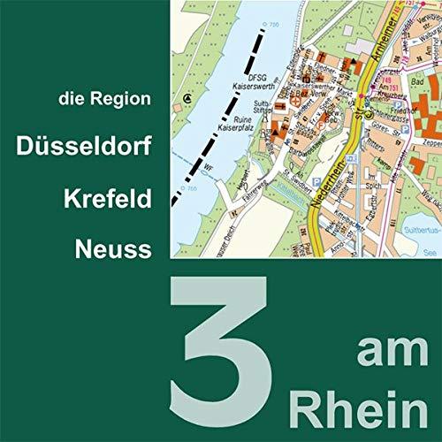 3 am Rhein, Ausgabe 2004, 1 CD-ROM Düsseldorf, Krefeld, Neuss. Stadtkarten der Region. Für Windows 95 und höher, Unix oder Linux. Hrsg.: Landeshauptstadt Düsseldorf, Stadt Krefeld u. Stadt Neuss