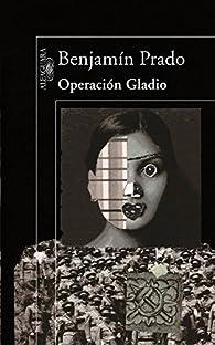 Operación Gladio par Benjamín Prado