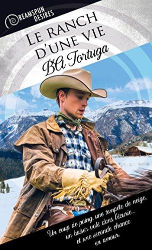 Le ranch d'une vie par BA Tortuga
