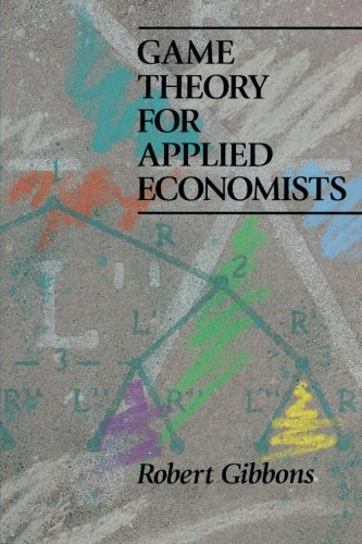 Game Theory for Applied Economists por Robert Gibbons