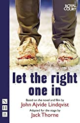 Let The Right One In (NHB Modern Plays) by John Ajvide Lindqvist (2013-11-28)