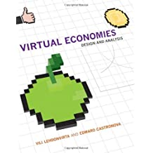 Virtual Economies: Design and Analysis (Information Policy) (English Edition)