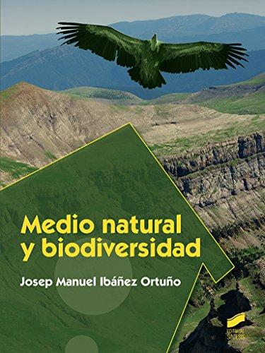 Medio natural y biodiversidad (Ciclos Fomativos - Seguridad y Medio ambiente) por Josep Manuel Ibáñez Ortuño