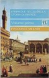 Image de I primi due secoli della storia di Firenze: Volume primo