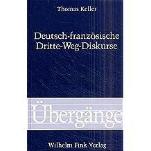 Deutsch-Französische Dritte-Weg-Diskurse (Übergänge)