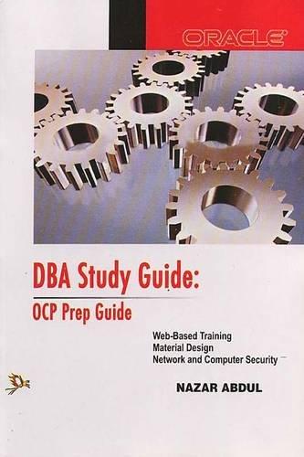 DBA Study Guide: OPC Prep Guide
