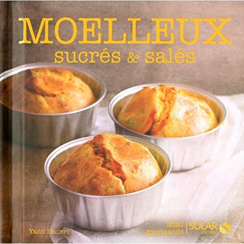 MOELLEUX SUCRES & SALES - MINI GOURMANDS