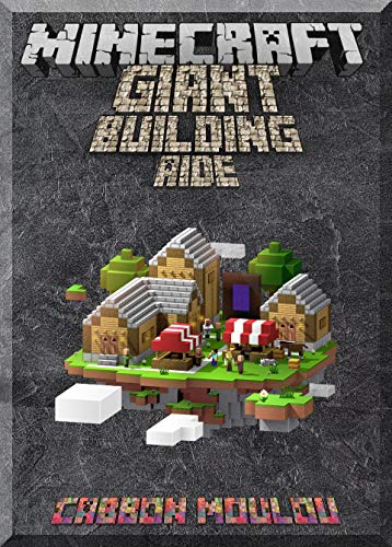 The Giant Minecraft Building Aide: Minecraft Pocket Version Guide: Extreme Minecraft (Un-Official hacks Book 4) (English Edition) (Glo-bee)
