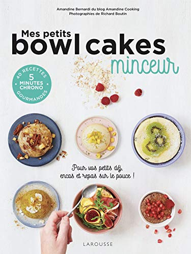 Mes petits bowl cakes minceur
