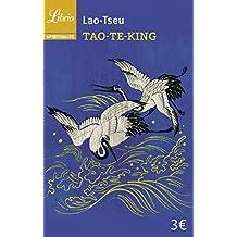 Tao-Te-King : Le Livre de la Voie et de la Vertu